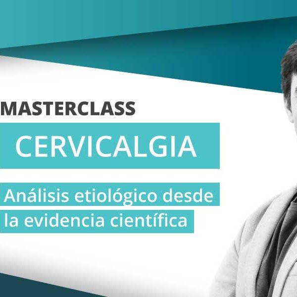 masterclass-cervicalgia-analisis-etiologico-desde-la-evidencia-cientifica-1